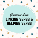 Linking Verbs and Helping Verbs Quiz | Grammar