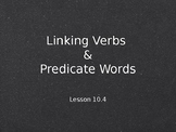 Linking Verbs and Predicate Words Interactive Powerpoint Lesson
