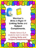 Linking Verbs and Subject Complements: Warriner's Write it