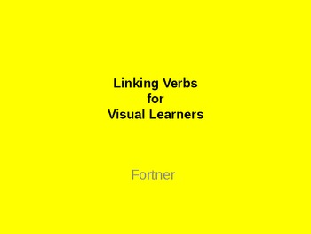 Linking Verbs for Visual Learners