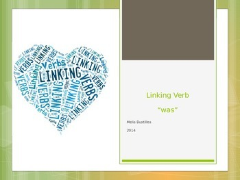 Linking Verbs was, were, review (3 Powerpoints in one)