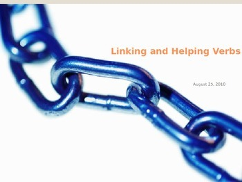 Linking and Helping Verbs PowerPoint-EDITABLE