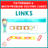 Links I Linking Chain Patterning and Math Problem Solving Cards