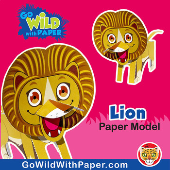 Lion Craft Activity 3d Paper Model By Go Wild With Paper Tpt