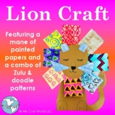 Lion Craft - Painted-Papers Mane, Directed-Drawing Lion's Face, Zulu Borders