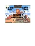 Lion King Movie- Ecology assessment Worksheet with analysis questions
