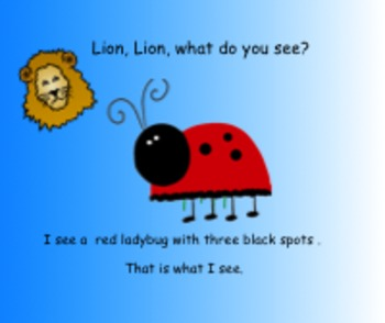 Lion, Lion, What Do You See?