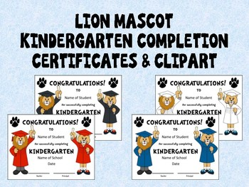 Lion Mascot Kindergarten Completion Certificates and Clip Art in School Colors