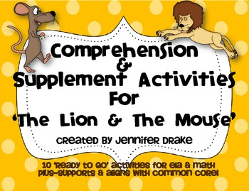 Lion & The Mouse Comprehension & Supplemental Activities ~Color & B&W~