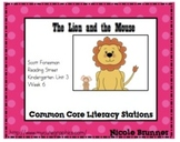 Lion and the Mouse Reading Street Unit 3 Week 6 Common Core Literacy Stations