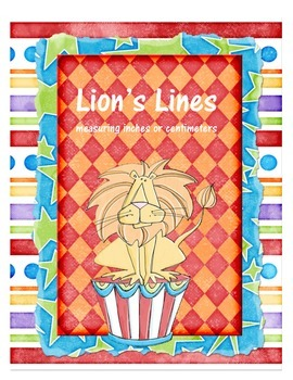 Lion's Lines - Measuring Inches and Centimeters