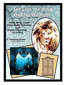 Lion, the Witch, and the Wardrobe Thinking Skills and Graphic Organizers