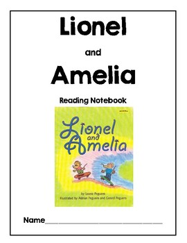 Lionel and Amelia Reading Response Packet