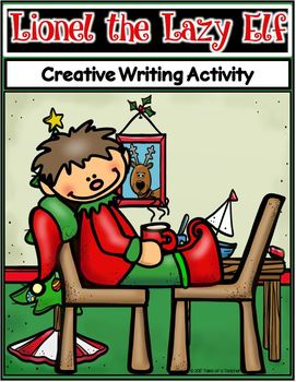 Lionel the Lazy Elf ~ Writing Activity