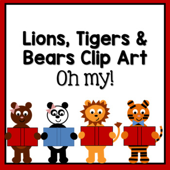 Lions, Tigers, and Bears Clip Art, Oh My!