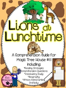 Lions at Lunchtime- A Fun Reading and Writing Comprehension Unit!