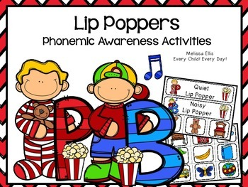 Phonemic Awareness Supplemental Activities: Lip Poppers P and B