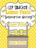 Lip Smackin' Lemon-tastic Descriptive Writing