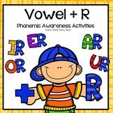 Phonemic Awareness  Activities: Vowels + r (er, ir, ur, ar, or)