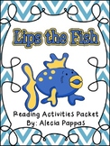 Lips the Fish Reading Strategy Packet