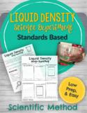 Liquid Density Science Experiment with Scientific Method Steps - Low Prep