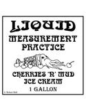 Liquid Measurement (Capacity and Conversion) Practice