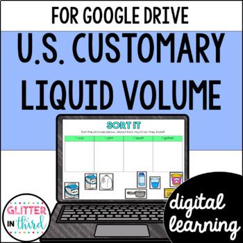 Liquid volume / capacity U.S. Customary for Google Classroom DIGITAL
