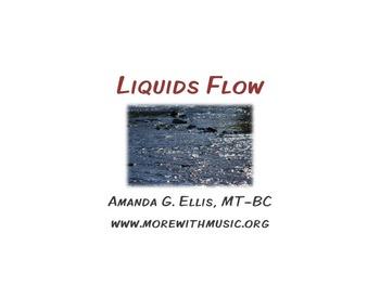Liquids Flow