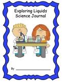 Liquids Science Journal with 6 student activities