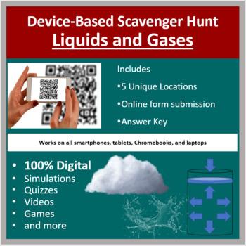 Liquids and Gases – A Digital Scavenger Hunt Activity