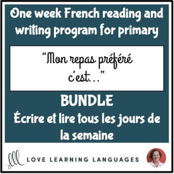 Lire et écrire tous les jours #13 - French reading and writing BUNDLE