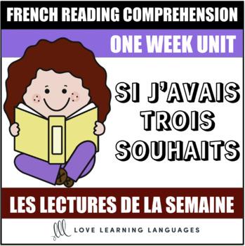 Lire tous les jours de la semaine #40 - French reading program - Trois souhaits