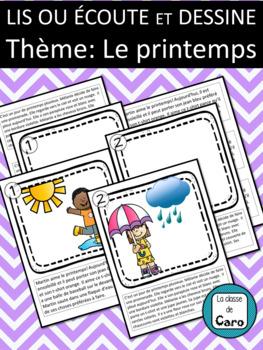Lis et dessine - Écoute et dessine - LE PRINTEMPS (French FSL)