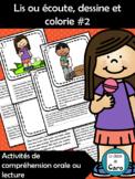 Lis ou écoute, dessine et colorie #2 (French FSL)