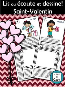 Lis ou écoute et dessine! Saint-Valentin