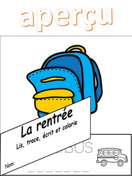 Lis, trace, écris et colorie -  La rentrée -  Livre à rabat
