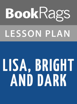 Lisa, Bright and Dark Lesson Plans