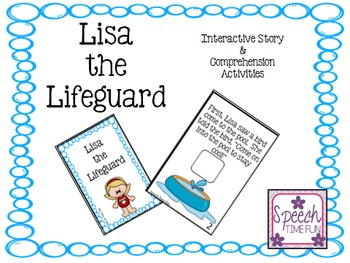 Lisa the Lifeguard Interactive Story and Comprehension Activities
