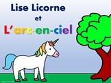 Lise Licorne & L'arc-en-ciel -Reader, Worksheets &  Unicor