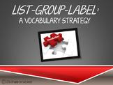List-Group-Label: A Vocabulary Strategy Presentation