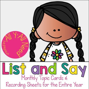 List and Say: Talking and Writing Prompts for An Entire Year