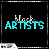 List of Black Visual Artists for Art Teachers. African American Artists