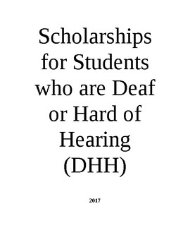 List of Scholarships Offered to Individuals with Deafness and/or Hearing Loss