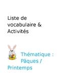 Liste de vocabulaire et activités - thème de Pâques et printemps