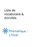 Liste de vocabulaire et activités - thème de l'hiver