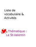 Liste de vocabulaire et activités - thème de la Saint-Valentin