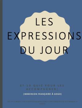 Liste des expressions du jour et 10 quiz / List of 60 French expressions