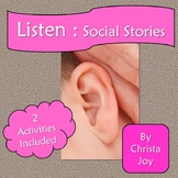 Being a Good Listener Social Stories and Activities