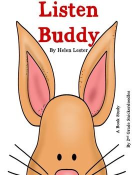 Listen Buddy by Helen Lester: A Book Study
