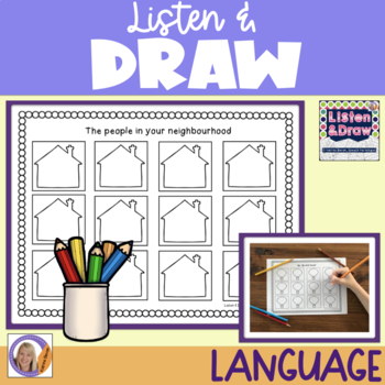 Listen & Draw: Auditory memory, following directions & language